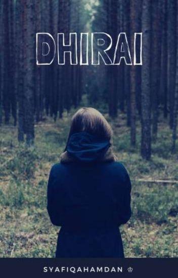 Hanya Kau Ku Mahu(DHIRAI) -Completed