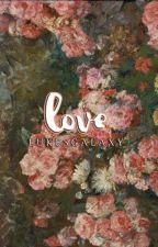love » mgc #2 by lukesgalaxy