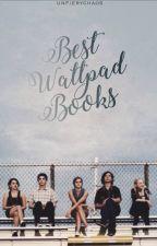 Best Wattpad Books by unfierychaos