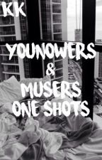 YouNowers & Musers// One Shots by KittyKoury