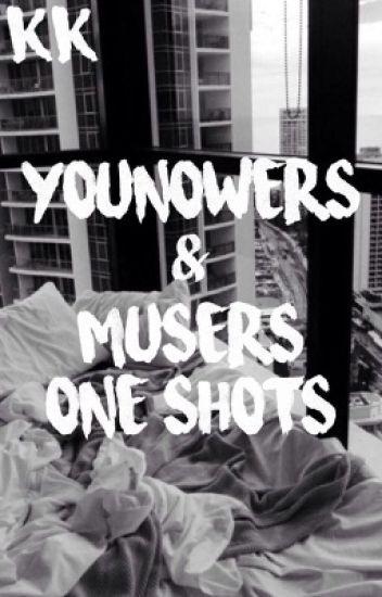 YouNowers & Musers ➵ One Shots