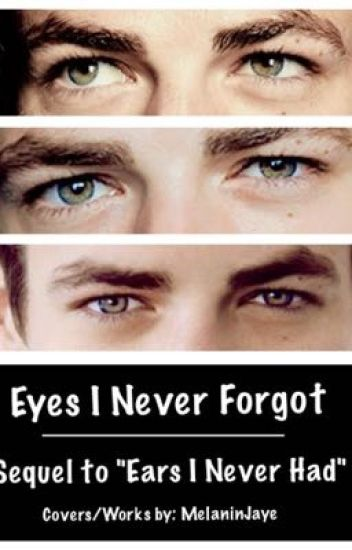 Eyes I Never Forgot (Sequel/BWWM/Drake)