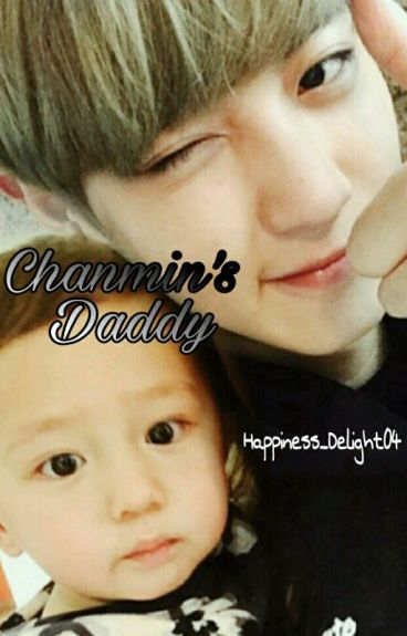 ChanMin's Daddy. [Chanbaek|Baekyeol]