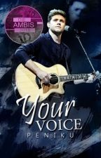 Your Voice [ Buch 2 ] by peniku