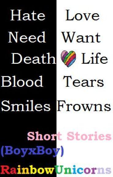 Short Stories (BoyxBoy) by RainbowUnicorns