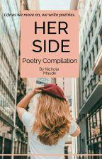 Her Side by NicholeNeis