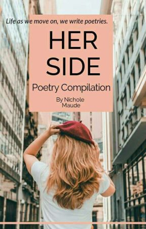 Her Side: Poetry Anthology by NicholeNeis