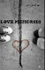 LOVE MEMORIES by AyuAldinaSustira98
