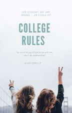 The College Rules by CandyApple7