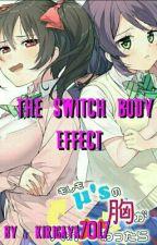 the switch body Effect :v (nozoeli And Nicomaki )  by Kirigaya7017