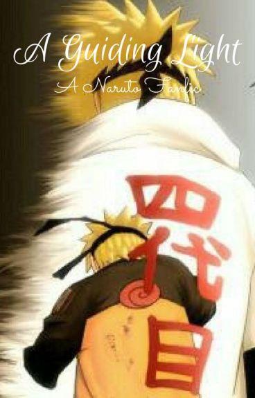 A Guiding Light ( Naruto Fanfiction )