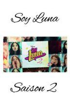Soy Luna 2 || FR  by AguslinaBernaslioff