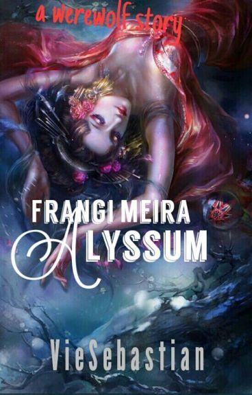 Frangimeria Alyssum [ COMPLETE ]
