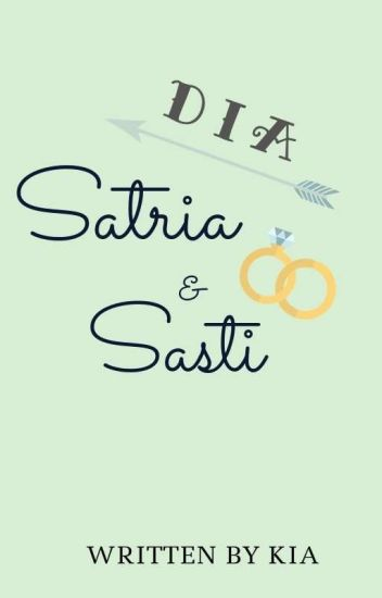 The Wedding's : Satria & Sasti (COMPLETED)