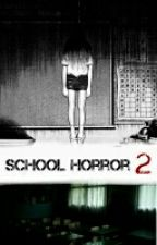 School Horror 2 by Sevncm