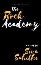 The Rock Academy by SahithiYalagandala