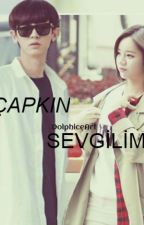ÇAPKIN SEVGİLİM(chanyeol and hyeri) by detailsx-girl