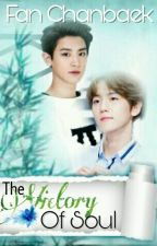 The Victory of Soul by Fan_Chanbaek
