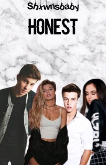 Honest ft Shawn Mendes& Cameron Dallas (voltooid)