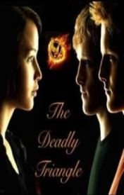 The Deadly Triangle (a hungergames fanfiction) by MistressMary508