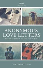 Anonymous Love Letters by theladyinletters