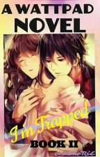 I'm Trapped! BOOK 2 (Almost Done) SPG by Ashorie