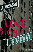 Love Story in Broadway by arashimafuu
