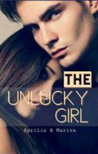 The Unlucky Girl (Hiatus) by li_aprilia