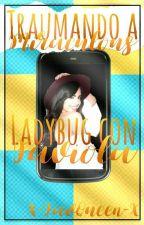 ~Traumando A Miraculous Ladybug~ Con Faviola by X-FavQueen-X