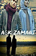 AŞK ZAMANI  by CMNR_19