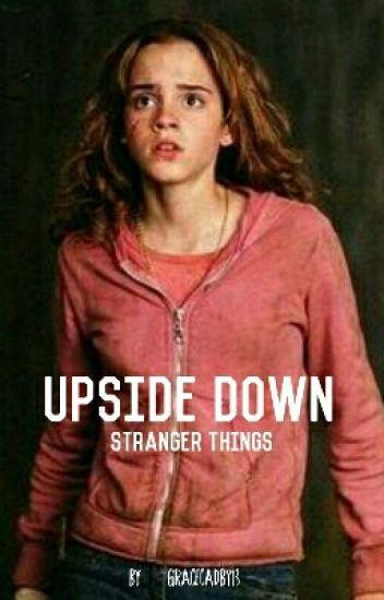 Upside Down - Stranger Things