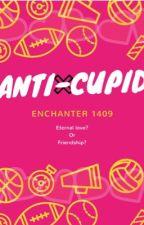 Anti-cupid by enchanter1409