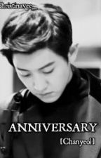 Anniversary [Chanyeol] by chrisvees