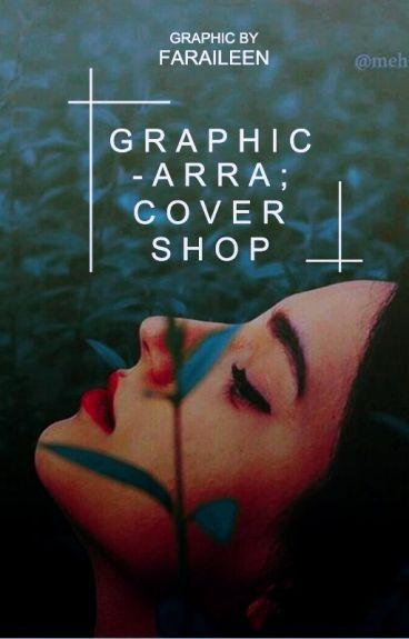 Graphicarra: Cover Shop [CLOSE]