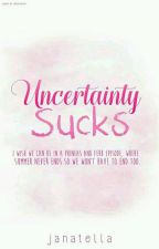 Uncertainty Sucks by janatella