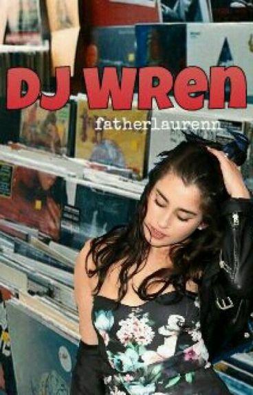 DJ WREN ( camren )