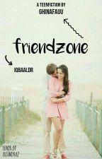 Friendzone [idr]❌ by Ghinafauu