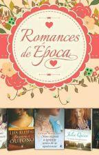 Romances de época  by JulhaSilva3