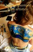《QUEL MOMENTO AL LICEO ARTISTICO》 by miss_jacksonn