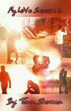 My Love Season 2 by imagineblue09