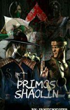 Primos Shaolin.  [Terminado :c] by FanficMK10Esp