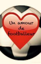 Un amour de footballeur  by Mathitilde67