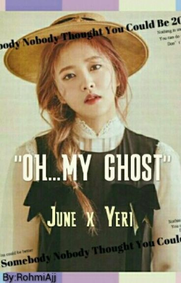 OH... MY GHOST
