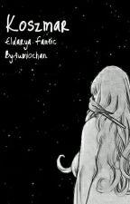 Koszmar [Eldarya Fanfic] by fumiochan