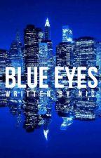 BLUE EYES | T. SIVAN + C. FRANTA  ✓ by equiIibrium