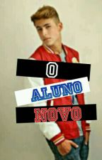 O Aluno Novo [ROMANCE GAY] by byel_sobrinho