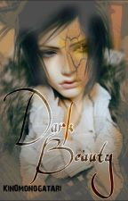 Dark Beauty (boyxboy psychotic) *COMING SOON by kin0monogatari