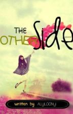 The Other Side COMPILATION by: Alyloony by emilyilai