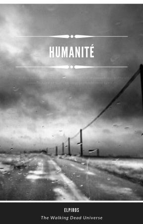 Humanité [TWD] Tome 2 - Pouvoir by Elpiros999