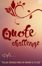 Quote Challenge by MakaronNaUszy